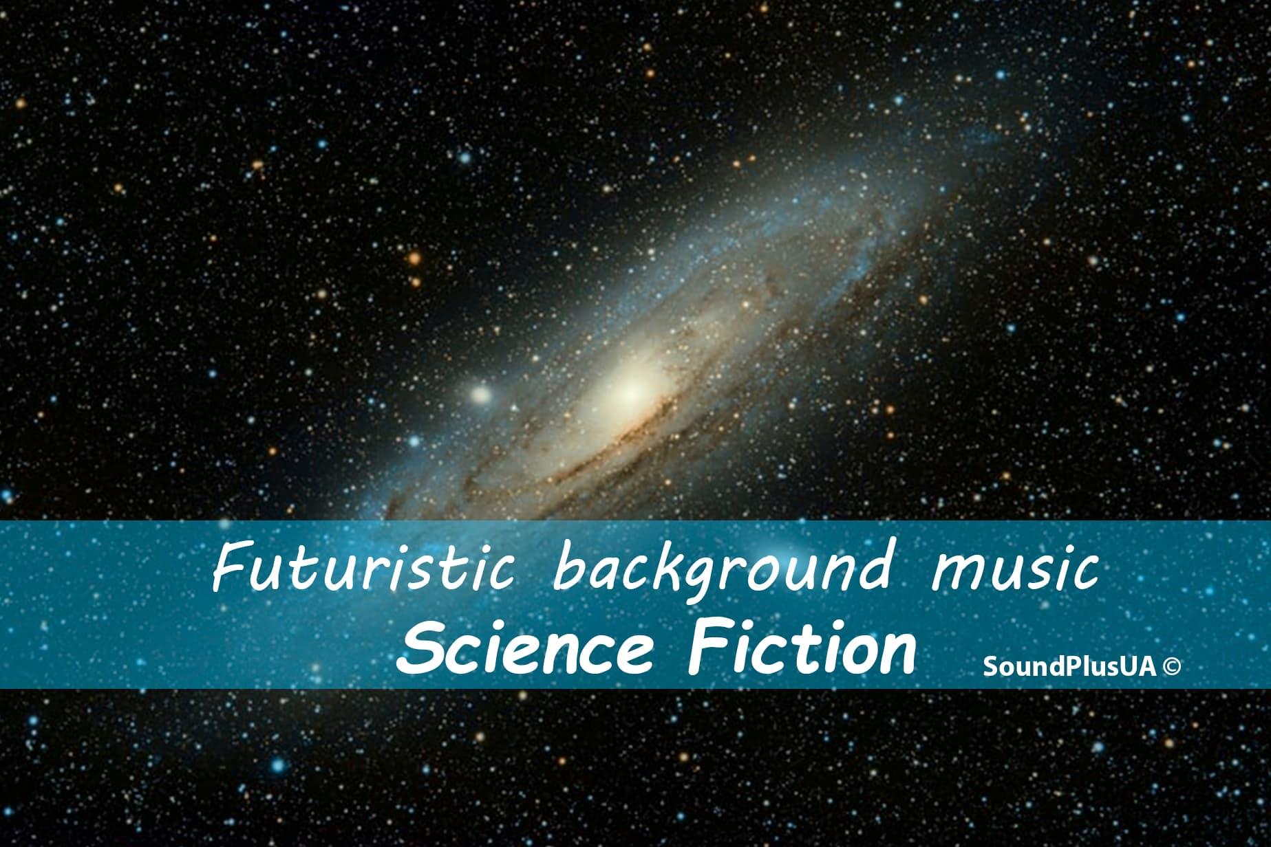 Futuristic Science Fiction Background Music