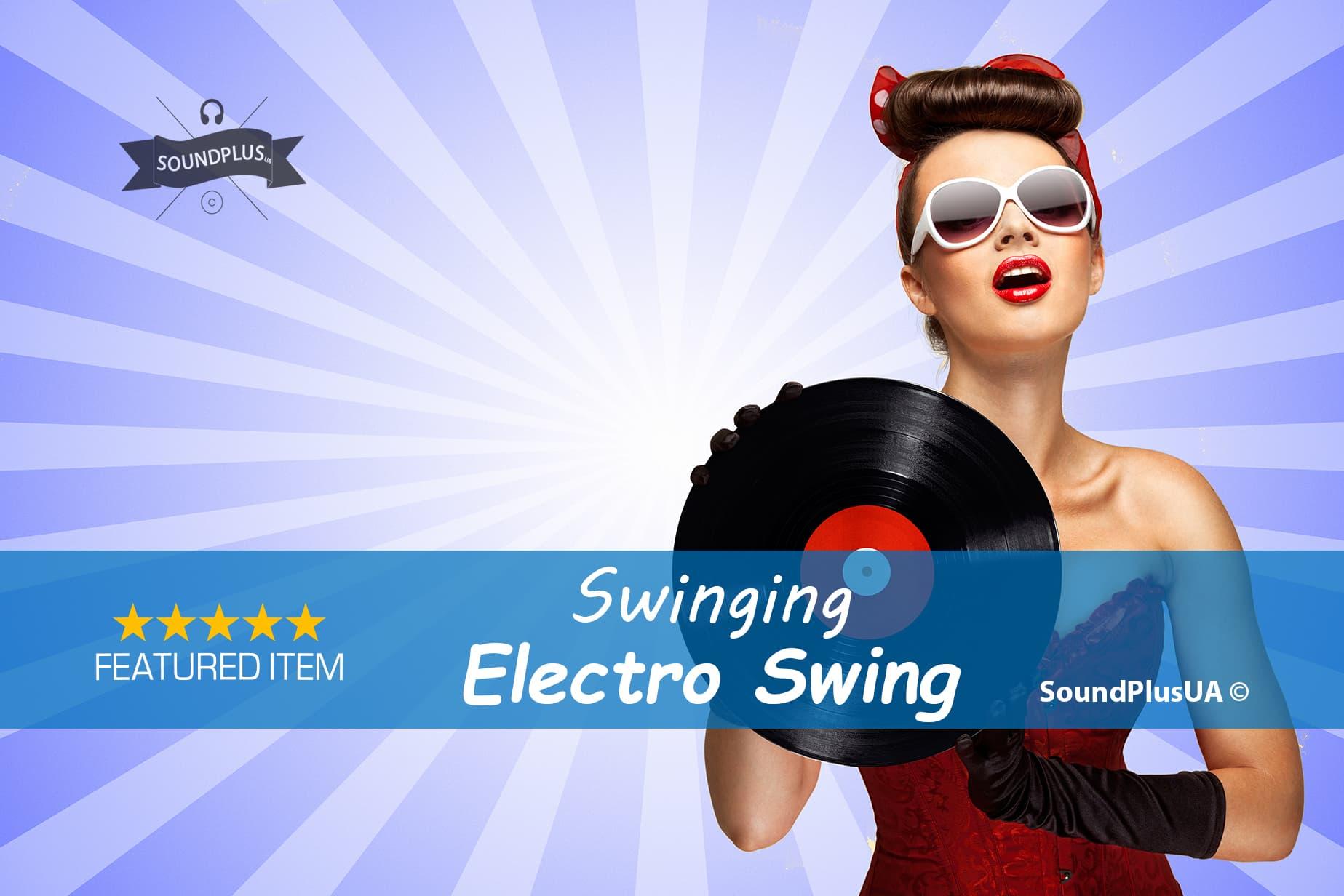 Swinging Electro Swing Music
